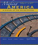Making America Vol. 1 : A History of the United States, Berkin, Carol and Miller, Christopher, 0495915238