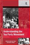 Understanding the Tea Party Movement, Meyer, David S. and Dyke, Nella Van, 1409465233