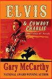 Elvis and Cowboy Charlie, Gary McCarthy, 1499635230