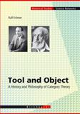 Tool and Object : A History and Philosophy of Category Theory, Krömer, Ralf, 376437523X