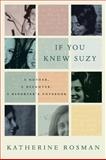 If You Knew Suzy, Katherine Rosman, 006173523X