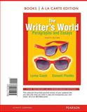 The Writers World : Paragraphs and Essays, Books a la Carte Edition, Gaetz, Lynne and Phadke, Suneeti, 0321895231