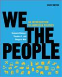 We the People : An Introduction to American Politics, Ginsberg, Benjamin and Lowi, Theodore J., 039393523X