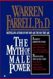 The Myth of Male Power, Warren Farrell, 0425155234