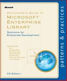 Developer's Guide to Microsoft Enterprise Library No. 5 : Solutions for Enterprise Development, Homer, Alex and Brumfield, Bob, 073564523X