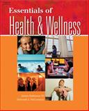 Essentials of Health and Wellness, Robinson, James and McCormick, Deborah J., 1401815235