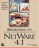 Migrating to Netware 4.1, Siyan, Karanjit, 1562055232