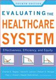 Evaluating the Healthcare System Effectiveness, Efficiency, and Equity, Fourth Edition