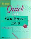 Wordperfect 7.0/8.0 for Windows for Lawyers, Greenwald, David and Wiggins, Guy S., 1570735239