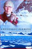 Launcelot Fleming, Giles Hunt, 1853115231
