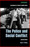 Police and Social Conflict, Nigel Fielding, 1904385230