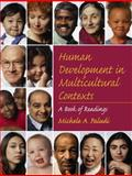 Human Development in Multicultural Contexts : A Book of Readings, Paludi, Michele A., 0130195235