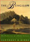 The Bungalow, Anthony D. King, 0195095235