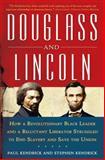 Douglass and Lincoln, Paul Kendrick and Stephen Kendrick, 0802715230