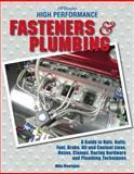 High Performance Fasteners and Plumbing, Mike Mavrigian, 1557885230