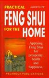 Practical Feng Shui for the Home, Low, Albert, 9679785238
