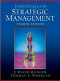 Essentials of Strategic Management, Hunger, J. David and Wheelen, Thomas L., 0131485237