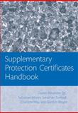 Supplementary Protection Certificates Handbook, Alexander, Daniel and May, Charlotte, 0199665230