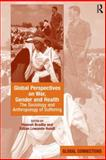 Global Perspectives on War, Gender and Health 9780754675235