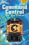 Command Control for Toy Trains, Neil Besougloff, 0897785231