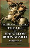 The Life of Napoleon Buonaparte, Hazlitt, William, 1402195230