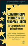 Constitutional Politics in the European Union 9781403945235