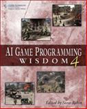AI Game Programming Wisdom 4, Steve Rabin, 1584505230