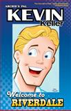 Kevin Keller: Welcome to Riverdale, Dan Parent, 1936975238