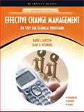 Effective Change Management : Ten Steps for Technical Professions, Goetsch, David L. and Richburg, James R., 0130485233