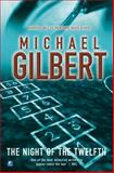 Night of the Twelfth, Michael Gilbert, 0755105230