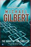 Night of the Twelfth, Michael Gilbert, 0755105230