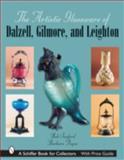 The Artistic Glassware of Dalzell, Gilmore and Leighton, Bob Sanford and Barbara Payne, 076432523X