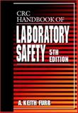 CRC Handbook of Laboratory Safety, Furr, A. Keith, 0849325234