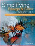 Simplifying Design and Color for Artists, Linda Kemp, 1440325235