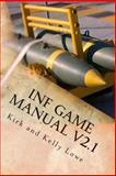INF Game Manual, Kirk Lowe and Kelly Lowe, 1495255239