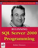 SQL Server 2000 Programming, Dewson, Robin, 1861005237
