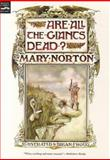 Are All the Giants Dead?, Mary Norton, 015201523X