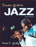 Concise Guide to Jazz, Gridley, Mark C., 0205955231