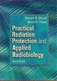 Practical Radiation Protection and Applied Radiobiology, Dowd, Steven B. and Tilson, Elwin R., 0721675239