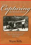 Capturing the French River, Wayne Kelly, 1897045239