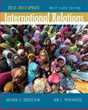 International Relations, 2012-2013, Goldstein, Joshua S. and Pevehouse, Jon C., 0205875238