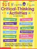 101 Fresh and Fun Critical Thinking Activities, Laurie E. Rozakis, 0590375237