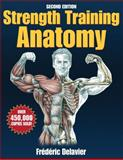 Strength Training Anatomy Package, Delavier, Frederic, 0736065237