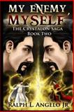 My Enemy, Myself!, Ralph Angelo, 149950523X