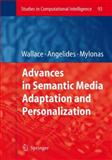 Advances in Semantic Media Adaptation and Personalization, , 3642095232