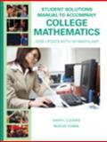 Student Solutions Manual for College Mathematics : 2009 Update with MyMathLab, Cleaves, Cheryl, 0135025230