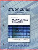 Study Guide for Principles of Managerial Finance, Gitman, Lawrence J., 032152523X