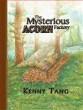 The Mysterious Acorn Factory, Kenny Tang, 1496905237