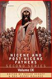 Nicene and Post-Nicene Fathers : Second Series, Volume IX Hilary of Poitiers, John of Damascus, , 1602065233