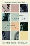 If You Knew Suzy, Katherine Rosman, 0061735248